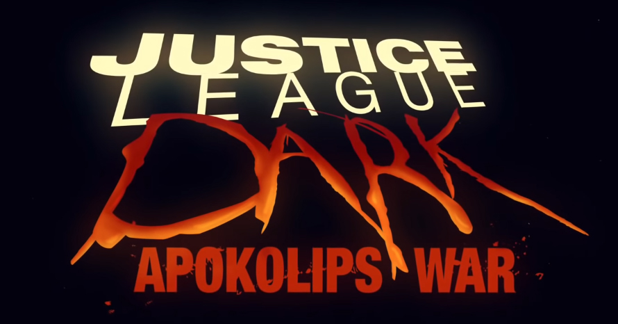 Watch The Official Trailer For 'Justice League Dark: Apokolips War'
