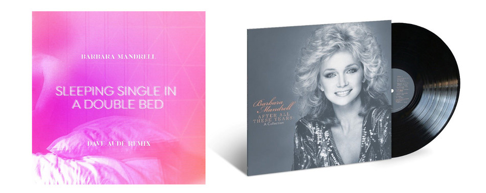 """Barbara Mandrell Releases Dave Audé Remix Of Hit Song """"Sleeping Single In A Double Bed"""""""