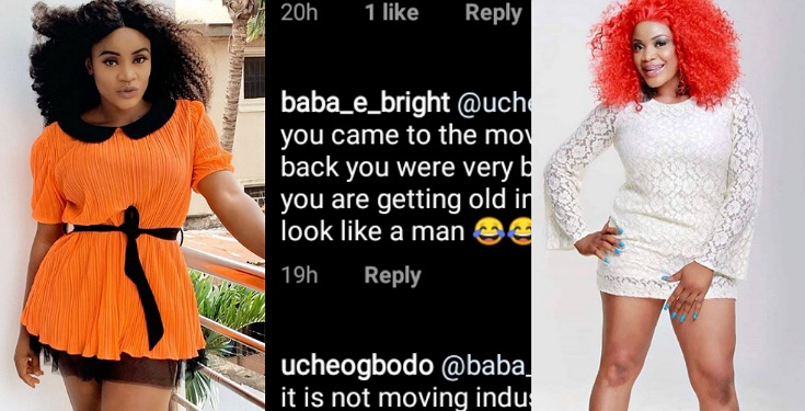Actress, Uche Ogbodo blasts troll who said she looks like a man